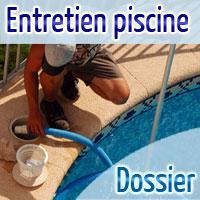 Guide complet Entretien et Nettoyage de Piscine