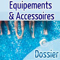 Dossier Equipements Accessoires