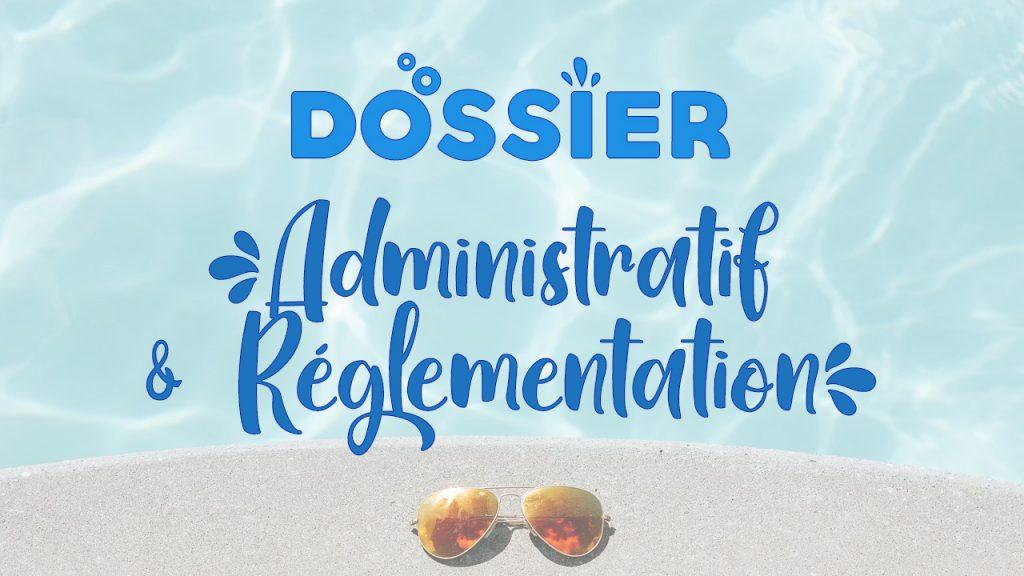 DOSSIER Administratif Réglementation Piscine