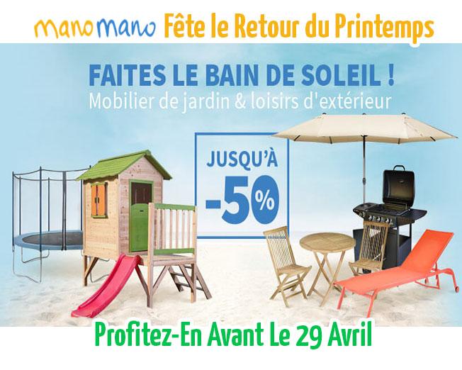 Profitez des prix ManoMano jusqu'au 29 avril